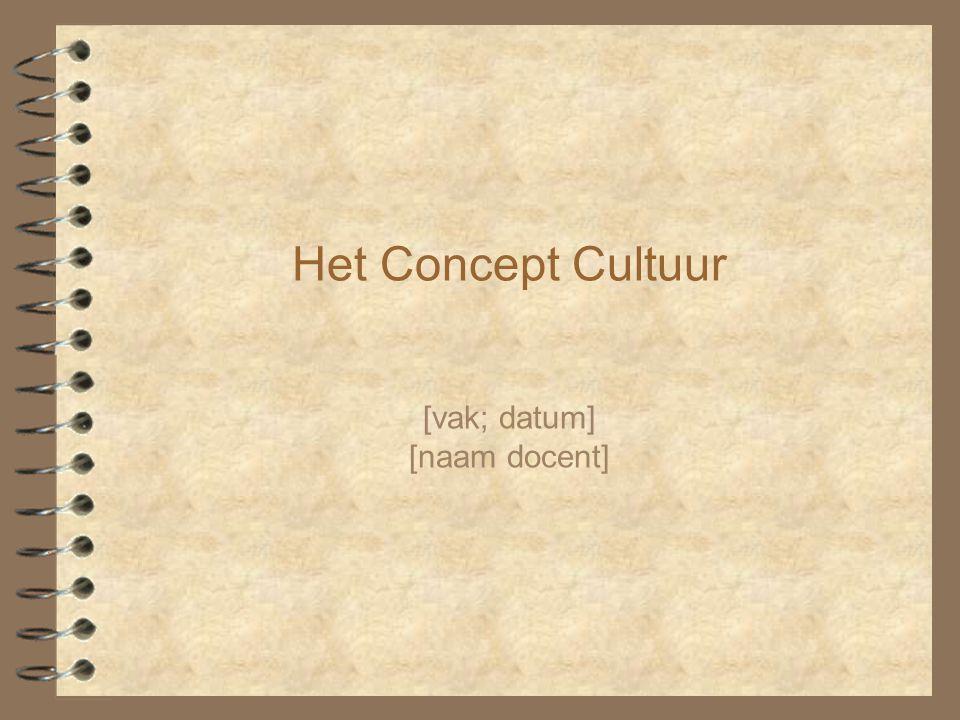 concept cultuur [vak; datum] [naam docent]
